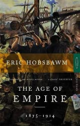 The Age Of Empire: 1875-1914 (History Greats)