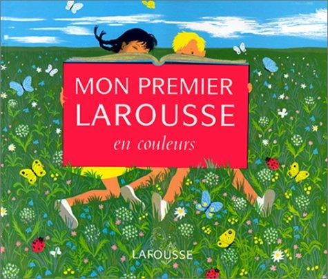 MON 1ER LAROUSSE COULEURS. par Marthe Fonteneau, Suzanne Theureu