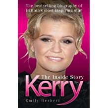 Kerry: The Inside Story by Emily Herbert (2009-04-01)