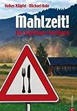 'Mahlzeit! - Das Kluftinger Allgäu Kochbuch' von Volker Klüpfel