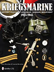 Kriegsmarine 1935-1945: History, Uniforms, Headgear, Insignia, Equipment