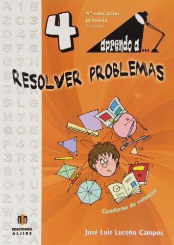 Aprendo a. Resolver problemas 4-9788497007498 por José Luis Luceño Campos