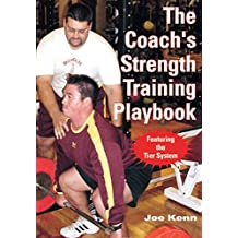 The Coach's Strength Training Playbook (English Edition)