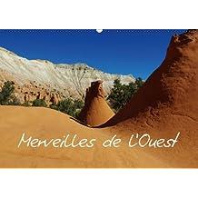 Merveilles de l'Ouest / BE-Version (Calendrier mural 2014 DIN A2 horizontal): Impressions des paysages naturels uniques de L'Ouest américain (Calendrier mensuel, 14 Pages)