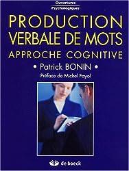 Production verbale de mots. Approche cognitive