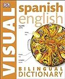 Spanish English Bilingual Visual Dictionary (DK Bilingual Dictionaries)