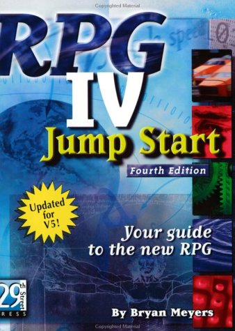 Rpg IV Jump Start: Your Guide to the New Rpg