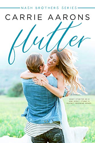 Flutter (Nash Brothers Book 3) (English Edition) eBook: Carrie ...