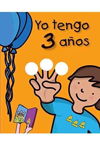 Yo tengo 3 años (Mi cumpleaños)