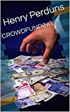 CROWDFUNDING: Crowdfunding-Finanzieren ohne Banken