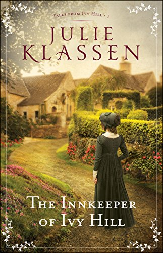 The Innkeeper of Ivy Hill (Tales from Ivy Hill Book #1) por Julie Klassen