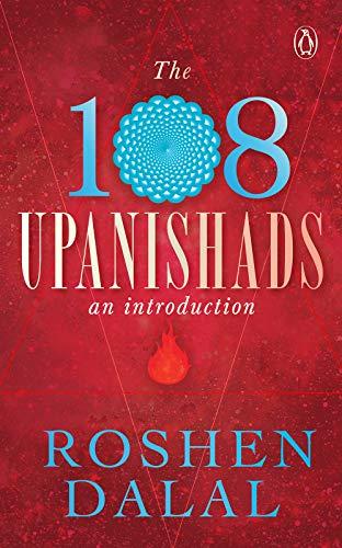The 108 Upanishads: An Introduction (English Edition)