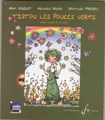 Tistou les Pouces Verts - Livre CD par Sauguet Henri