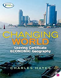 Changing World: Leaving Certificate Economic Geography
