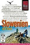 Slowenien mit Triest - Friedrich Köthe, Daniela Schetar