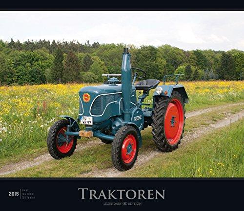 Traktoren 2015 - Tractors - Bildkalender (33,5 x 29) - Autokalender (Traktor Kalender 2015)