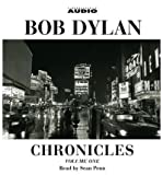 Bob Dylan Chronicles Vol 01 Au (Chronicles) (CD-Audio) - Common - By (author) Bob Dylan