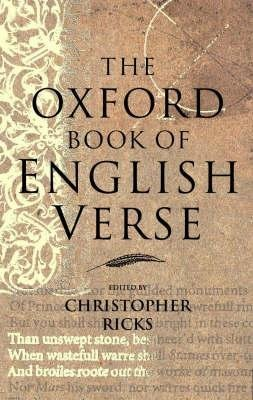 The Oxford book of English verse by Christopher (edit). Ricks (1999-08-05)