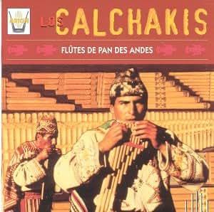 Los Calchakis /Vol. 2 : Flûtes De Pan Des Andes [Import anglais]