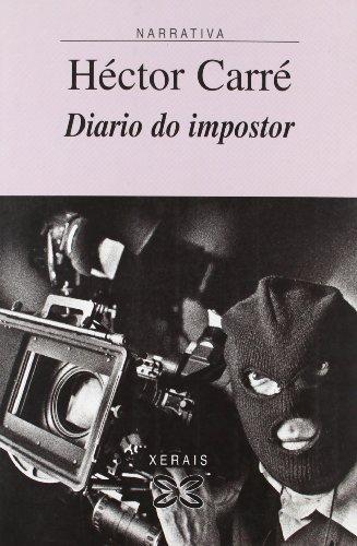 Diario do impostor (Edición Literaria - Narrativa)