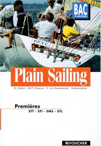 Plain sailing, 1ère (Ouvrage) par Dominique Beck, Marie-Pierre Clarys, Frédérique Le Graverend, Souraya Muhidine