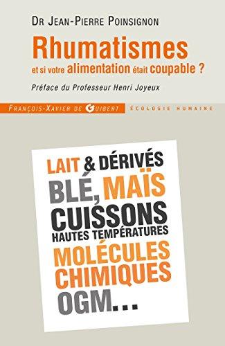 Rhumatismes: et si votre alimentation était coupable ? (Médecine) por Jean-Pierre Poinsignon