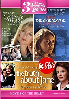 Three Movies of the Heart: Change of Heart, Her Desperate Choice, The Truth About Jane (3 Disc Set) by Stockard Channing