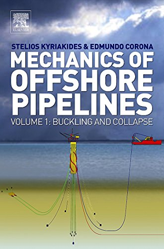 Mechanics of Offshore Pipelines 1: Buckling and Collapse
