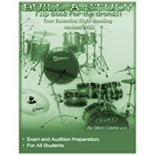 Build A Study Flip Book For The Drum Kit: Your Essential Sight Reading Book (The Stick Bag Buddy Series)