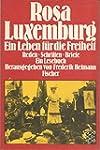Rosa Luxemburg - Ein Leben für die Fr...