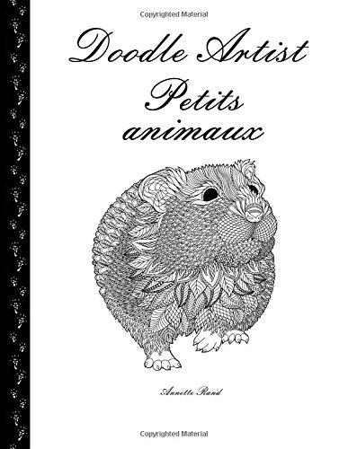 Doodle Artist - Petits animaux: Livre de coloriage pour adultes