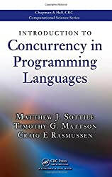 Introduction to Concurrency in Programming Languages (Chapman & Hall/CRC Computational Science)