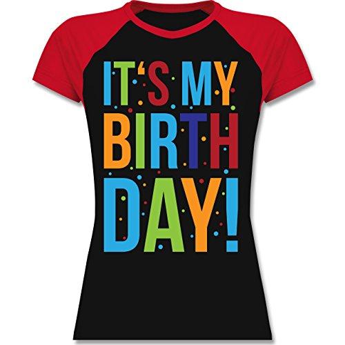 Shirtracer Geburtstag - It's My Birthday - Zweifarbiges Baseballshirt/Raglan T-Shirt für Damen Schwarz/Rot