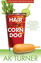 Hair of the Corn Dog (Tales of Imperfection Book 3) (English Edition)