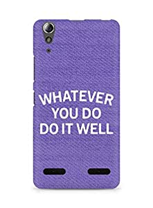 AMEZ whatever you do do it welly Back Cover For Lenovo A6000