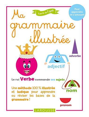 Ma grammaire illustrée par  Collectif