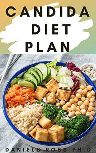 CANDIDA DIET PLAN: Prevent and Reverse the Full Spectrum of Inflammatory Symptoms and Diseases With This Diet Plan and Therapy (English Edition)