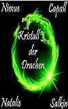 Kristall der Drachen: Verbotene Zauber (German Edition)