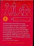 Enciklopedija sahovskih otvaranja / encyclpedia of chess opening / enzyklopadie der schach-eroffnungen / encyclopedie des ouvertures d'echecs / enciclopedia de aperturas de ajedrez : d tome 2
