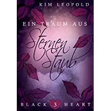 Black Heart - Episode 03: Ein Traum aus Sternenstaub (Fantasy-Reihe)