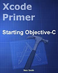 Xcode Primer - Starting Objective-C (English Edition)