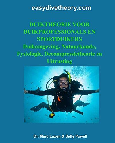 Duiktheorie voor duikprofessionals en sportduikers (Dutch Edition) por Marc Luxen
