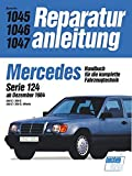 Mercedes 260 E / 300 E, Serie 124, 4 Matic ab 12/1984 (Reparaturanleitungen)