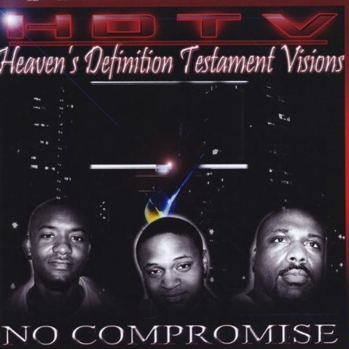 No Compromise by Hdtv (Heaven's Definition Testament Visions) (2009-11-24) -