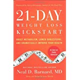 21-Day Weight Loss Kickstart: Boost Metabolism, Lower Cholesterol, and Dramatically Improve Your Health by Neal D. Barnard (2011-02-28)