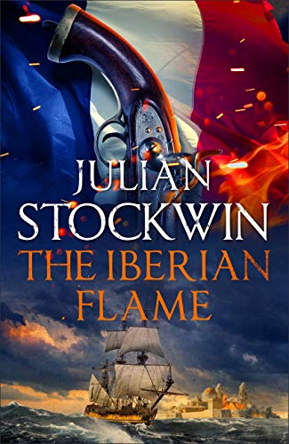 The Iberian Flame: Thomas Kydd 20 (English Edition) por Julian Stockwin