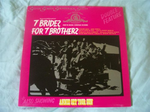 ORIG SOUNDTRACK 7 Brides Brothers/Annie Get Your Gun LP