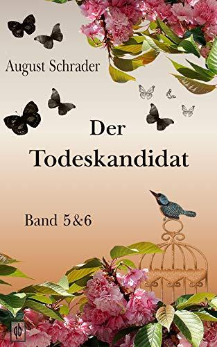 Buchseite und Rezensionen zu 'Der Todeskandidat: Band 5 & 6' von August Schrader
