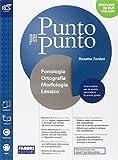 Punto per punto. Con Openbook-Morfologia-Quaderno-Lessico-Mappe-Extrakit. Per la Scuola media. Con e-book. Con espansione online