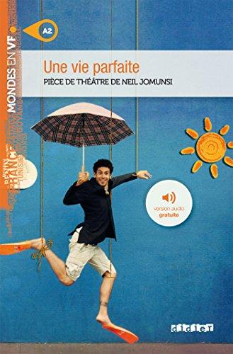 Une vie parfaite - Livre + MP3 par Neil Jomunsi
